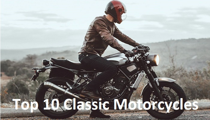 Top 10 Classic Motorcycles, Top 10 Classic Motorbikes